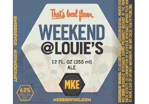 Weekend @ Louie's