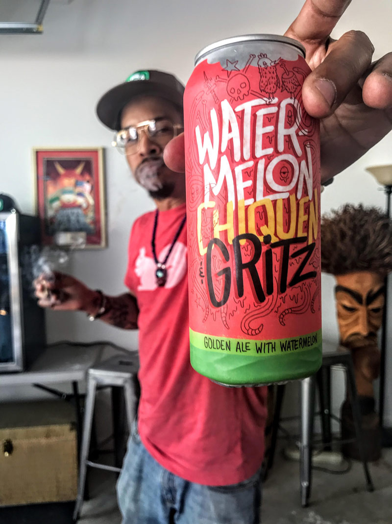 Watermelon, Chiquen & Gritz beer