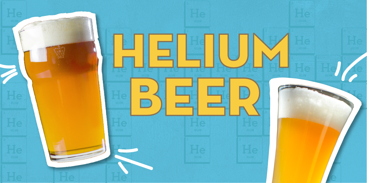 The Hard Truth About Helium Beer